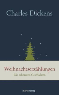 Weihnachtserzählungen - Charles Dickens |