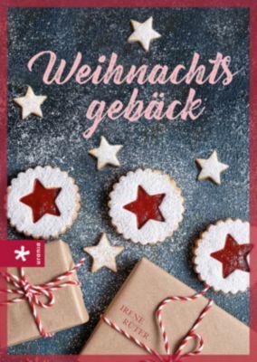 Weihnachtsgebäck - Irene Rüter  