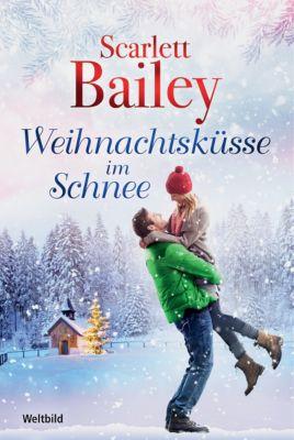Weihnachtsküsse im Schnee, Scarlett Bailey