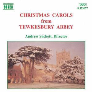 Weihnachtslieder A.D.Tewkesbury Abbey, Andrew Sackett