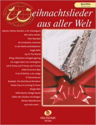 Weihnachtslieder aus aller Welt, für Flöte solo oder Duett
