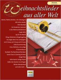 Weihnachtslieder aus aller Welt, für Posaune solo oder Duett, Uwe Sieblitz
