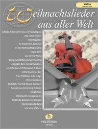 Weihnachtslieder aus aller Welt, für Violine solo oder Duett, Uwe Sieblitz