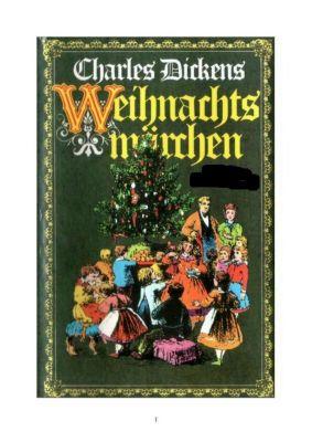 Weihnachtsmärchen auf 359 Seiten, Charles Dickens