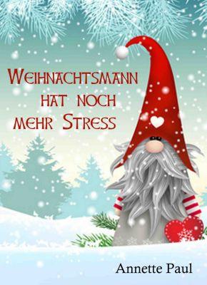 Weihnachtsmann hat noch mehr Stress, Annette Paul