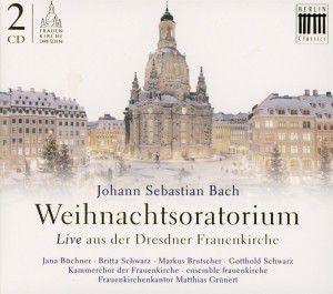 Weihnachtsoratorium,Bwv 248, Kammerchor Der Frauenkirche, Matthias Grünert