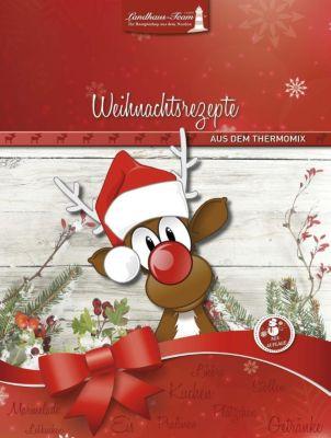 Weihnachtsrezepte aus dem Thermomix, Angelika Willhöft