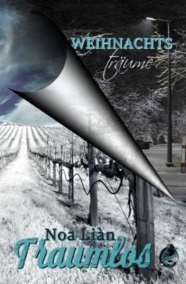 Weihnachtsträume & Traumlos (Gesamtausgabe) - Noa Liàn pdf epub