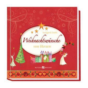 Weihnachtswünsche von Herzen - Irmgard Erath |