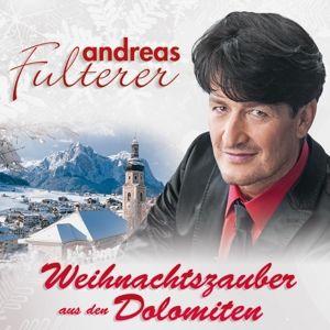 Weihnachtszauber Aus Den Dolom, Andreas Fulterer