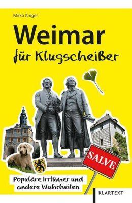 Weimar für Klugscheißer - Mirko Krüger  