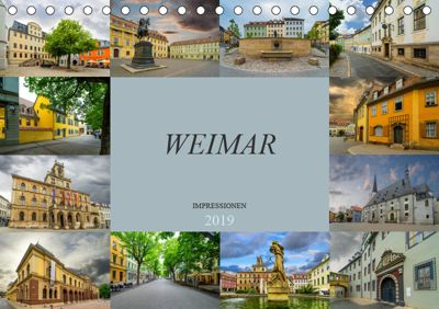 Weimar Impressionen (Tischkalender 2019 DIN A5 quer), Dirk Meutzner