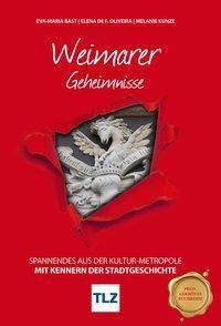 Weimarer Geheimnisse, Eva-Maria Bast, Elena Oliveira, Melanie Kunze