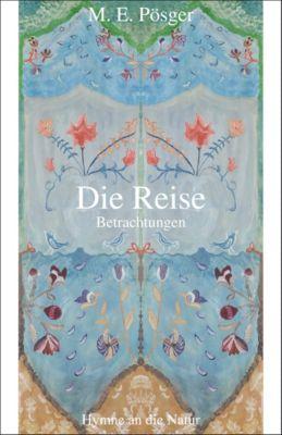 Weimarer Schiller-Presse: Die Reise, M. E. Pösger