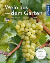 Wein aus dem Garten, Angelika Schartl