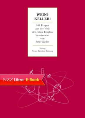Wein? Keller!, Peter Keller