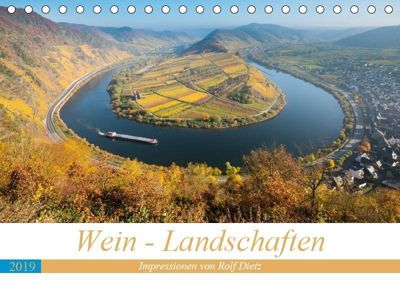 Wein - Landschaften (Tischkalender 2019 DIN A5 quer), Rolf Dietz