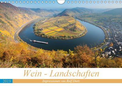 Wein - Landschaften (Wandkalender 2019 DIN A4 quer), Rolf Dietz