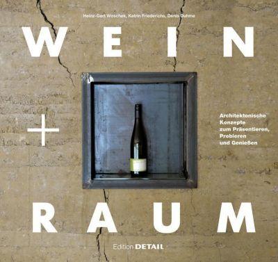 Wein und Raum, Heinz-Gert Woschek, Denis Duhme, Katrin Friederichs