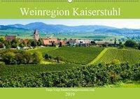 Weinregion Kaiserstuhl (Wandkalender 2019 DIN A2 quer), Tanja Voigt