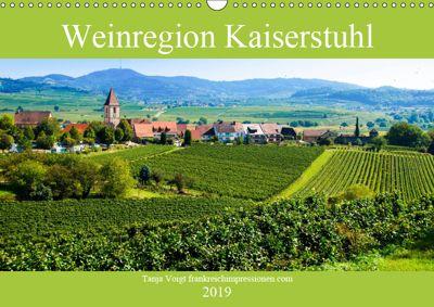 Weinregion Kaiserstuhl (Wandkalender 2019 DIN A3 quer), Tanja Voigt