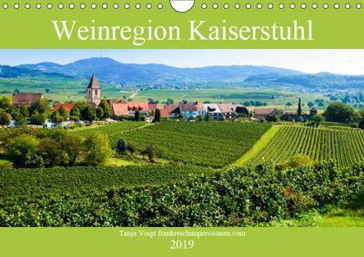 Weinregion Kaiserstuhl (Wandkalender 2019 DIN A4 quer), Tanja Voigt