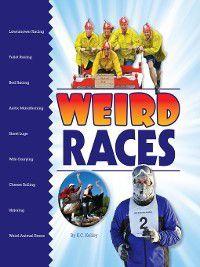 Weird Sports: Weird Races, K. C. Kelley