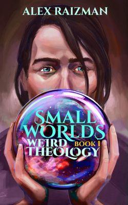 Weird Theology, Alex Raizman