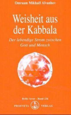 Weisheit aus der Kabbala, Omraam M. Aivanhov