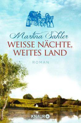 Weiße Nächte, weites Land, Martina Sahler