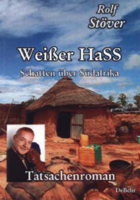 Weißer HaSS - Rolf Stöver |