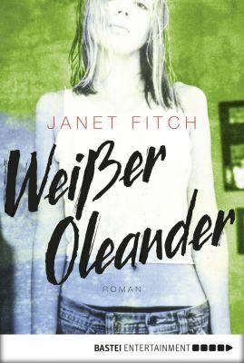 Weißer Oleander, Janet Fitch