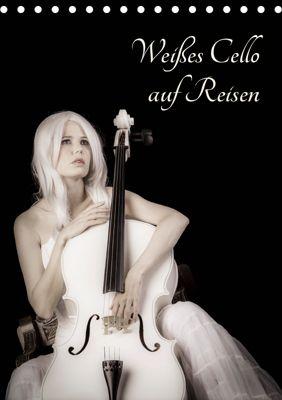 Weisses Cello auf Reisen (Tischkalender 2019 DIN A5 hoch), Ravienne Art