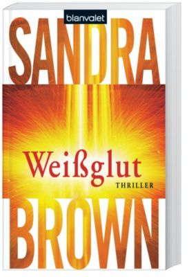 Weißglut, Sandra Brown