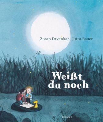 Weißt du noch, Zoran Drvenkar, Jutta Bauer