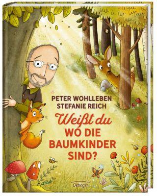 Weißt du, wo die Baumkinder sind? - Peter Wohlleben pdf epub