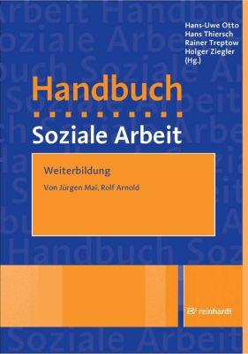 Weiterbildung, Rolf Arnold, Jürgen Mai