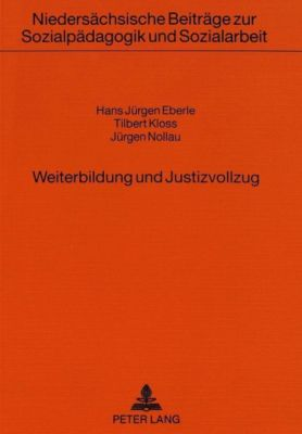 Weiterbildung und Justizvollzug - Hans Jürgen Eberle pdf epub