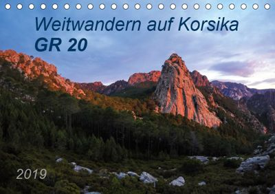 Weitwandern auf Korsika GR 20 (Tischkalender 2019 DIN A5 quer), Carmen Vogel