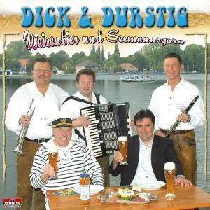 Weizenbier und Seemannsgarn, Dick & Durstig