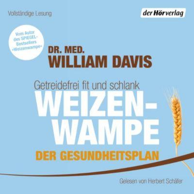Weizenwampe - Der Gesundheitsplan, William Davis