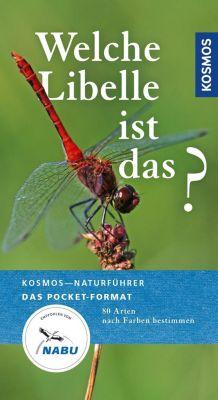 Welche Libelle ist das? - Wolfgang Dreyer |