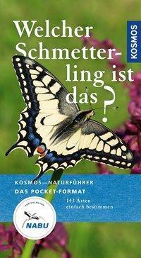 Welcher Schmetterling ist das? - Wolfgang Dreyer |