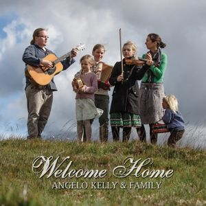 Welcome Home, Angelo Kelly & Family