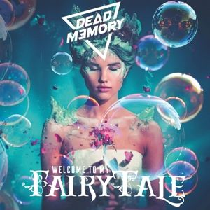 Welcome To My Fairytale, Dead Memory