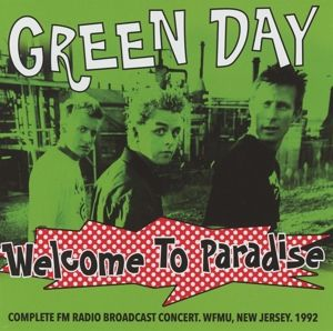 Welcome To Paradise-Complete Fm Radio Broadcast, Green Day
