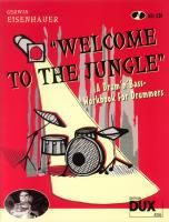 Welcome To The Jungle, Schlagzeug, m. Audio-CD, Gerwin Eisenhauer
