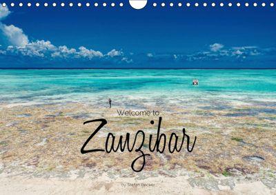 Welcome to Zanzibar (Wall Calendar 2019 DIN A4 Landscape), Stefan Becker