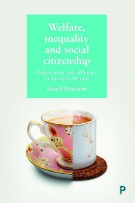 Welfare, inequality and social citizenship, Daniel Edmiston
