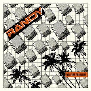 Welfare Problems, Randy